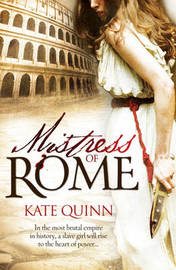 Mistress of Rome by Kate Quinn image