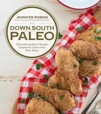 Down South Paleo by Jennifer Robins