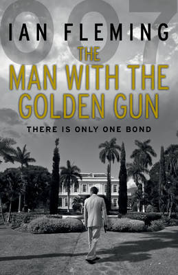 The Man with the Golden Gun by Ian Fleming image