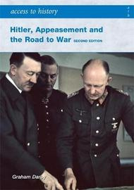 ATH: Hitler, Appeasement and the Road to War Second Edition by Graham Darby