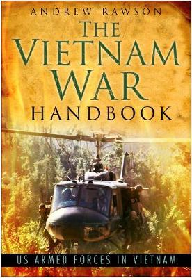 The Vietnam War Handbook by Andrew Rawson image