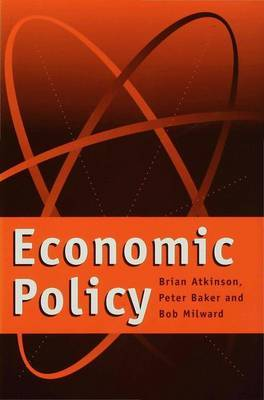 Economic Policy by Brian Atkinson