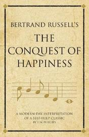Bertrand Russell's The Conquest of Happiness by Tim Phillips image