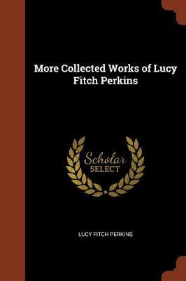 More Collected Works of Lucy Fitch Perkins by Lucy Fitch Perkins image