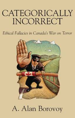 Categorically Incorrect by A. Alan Borovoy