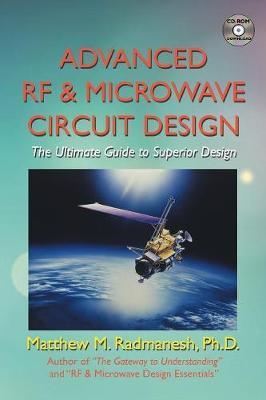 Advanced RF & Microwave Circuit Design by Ph.D. Matthew M. Radmanesh image