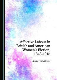Affective Labour in British and American Women's Fiction, 1848-1915 image
