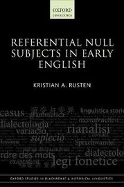 Referential Null Subjects in Early English by Kristian A. Rusten