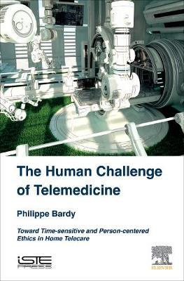 The Human Challenge of Telemedicine by Philippe Bardy