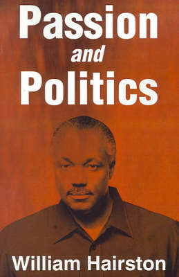 Passion and Politics by William Hairston image