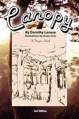 Canopy by Dorothy Lanasa