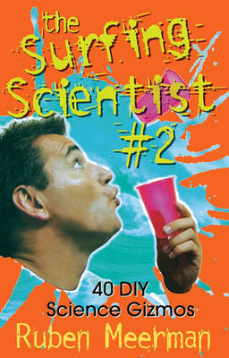 Surfing Scientist Book 2 by Ruben Meerman