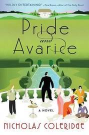 Pride and Avarice by Nicholas Coleridge image