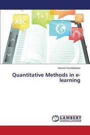 Quantitative Methods in E-Learning by Fazlollahtabar Hamed