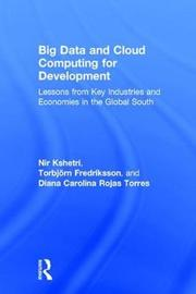 Big Data and Cloud Computing for Development by Nir Kshetri