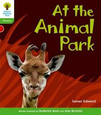 Oxford Reading Tree: Level 2: Floppy's Phonics Non-Fiction: At the Animal Park by James Edward