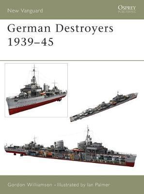 German Destroyers 1939-45 by Gordon Williamson image