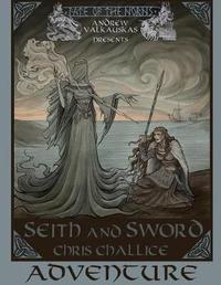 Seith and Sword Adventure by Chris Challice