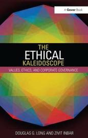 The Ethical Kaleidoscope by Douglas G Long