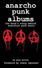 anarcho punk music by Gary Miller
