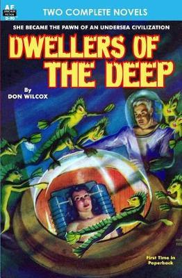 Dwellers of the Deep & Night of the Long Knives by Don Wilcox