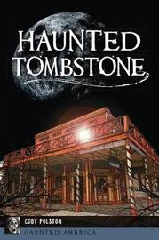 Haunted Tombstone by Cody Polston