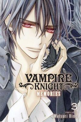 Vampire Knight: Memories, Vol. 3 by Matsuri Hino