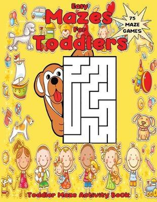 Easy Mazes for Toddlers by Math