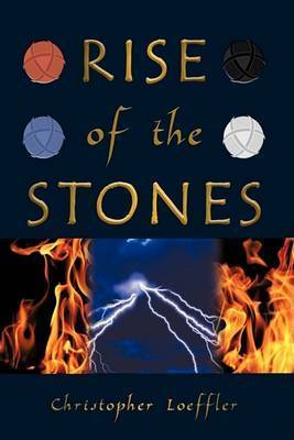 Rise of the Stones by Christopher Loeffler
