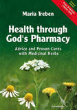 Health Through God's Pharmacy by Maria Treben