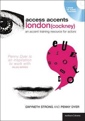 Access Accents: London (Cockney) by Gwyneth Strong