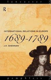 International Relations in Europe, 1689-1789 by J.H. Shennan image