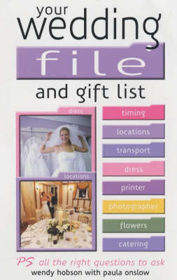 Your Wedding File and Gift List by Wendy Hobson