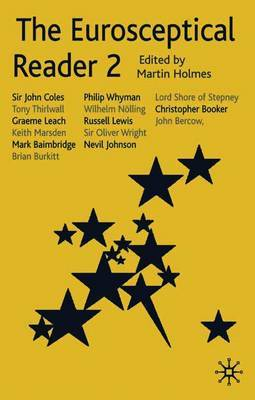 The Eurosceptical Reader 2 by Martin Holmes
