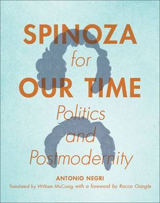 Spinoza for Our Time by Antonio Negri