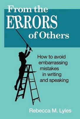 From the Errors of Others by Rebecca M Lyles