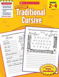 Scholastic Success with Traditional Cursive, Grades 2-4 by Jill Kaufman image