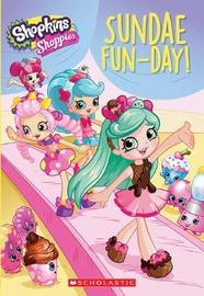 Shoppies: Sundae Fun-Day! by Judy Katschke