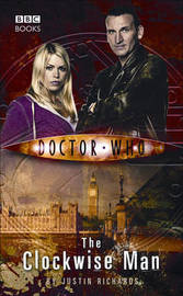 """""""Doctor Who"""", The Clockwise Man by Justin Richards image"""