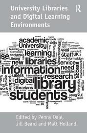 University Libraries and Digital Learning Environments by Jill Beard image