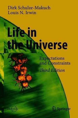 Life in the Universe by Dirk Schulze-Makuch