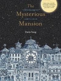 The Mysterious Mansion by Daria Song