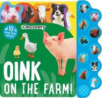 Discovery: Oink on the Farm! by Editors Of Silver Dolphin Books
