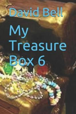 My Treasure Box 6 by David Bell