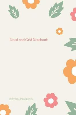 Lined and Grid Notebook by Everyday Organization