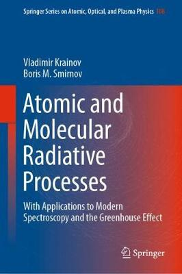 Atomic and Molecular Radiative Processes by Vladimir Krainov