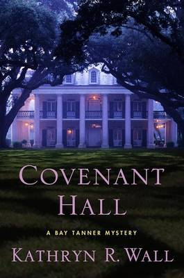 Covenant Hall by Kathryn R Wall image