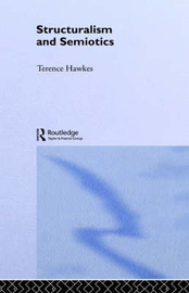 Structuralism and Semiotics by Terence Hawkes image