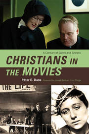 Christians in the Movies by Peter E Dans image