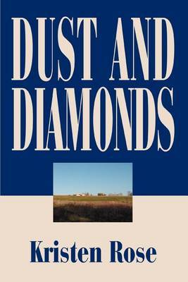 Dust and Diamonds by Kristen Rose image